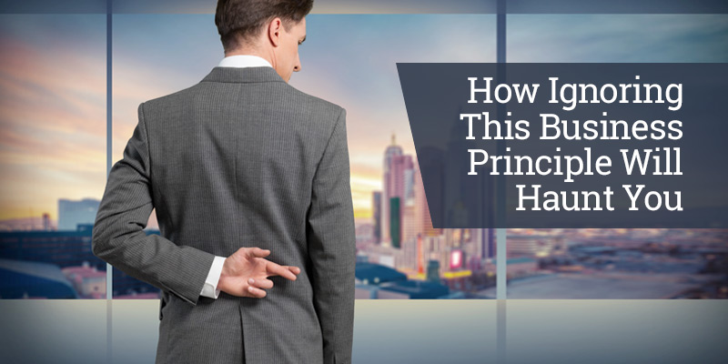 How Ignoring This Business Principle Will Haunt You