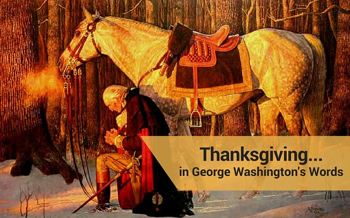 Thanksgiving… in George Washington's Words