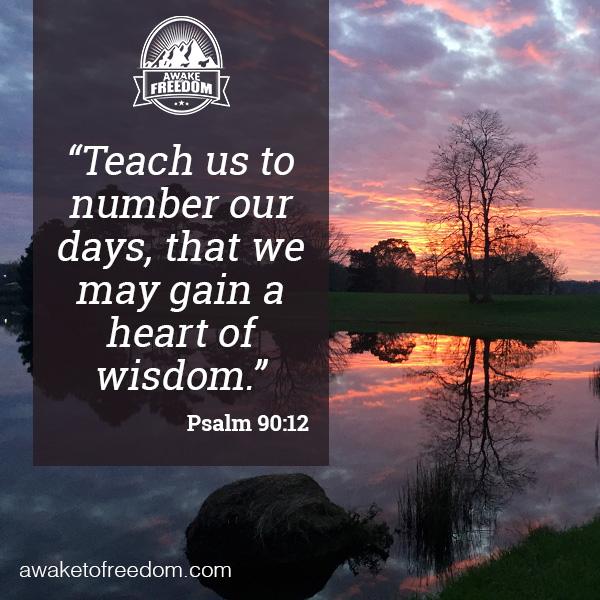 Teach us wisdom