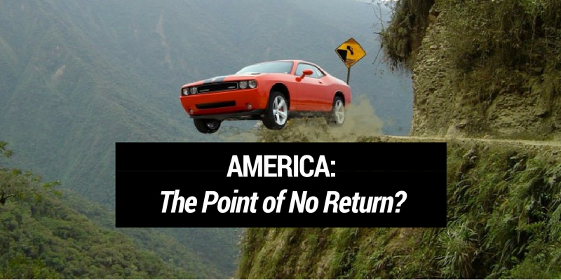 America: The Point of No Return?
