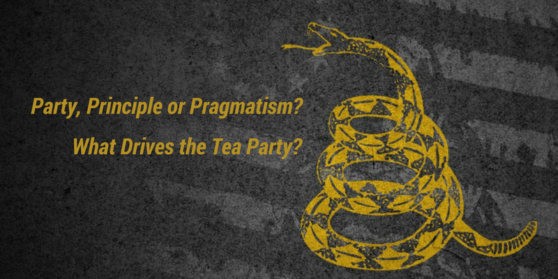 Party, Principle or Pragmatism? What Drives the Tea Party?