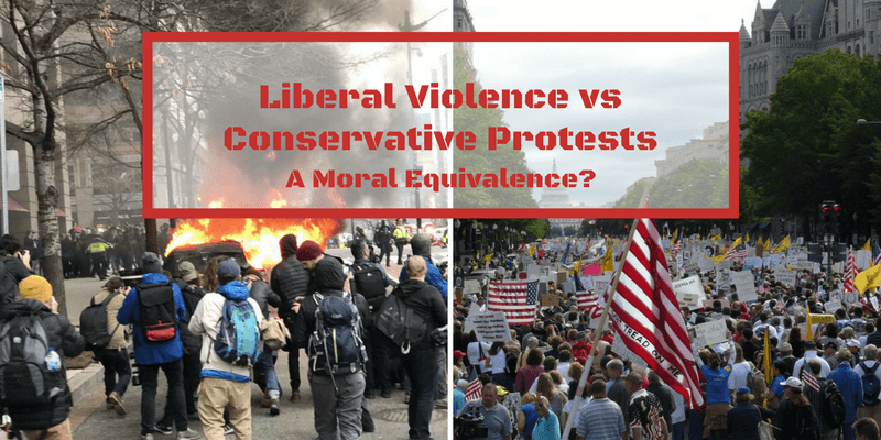 Liberal Violence vs Conservative Protests:  A Moral Equivalence?