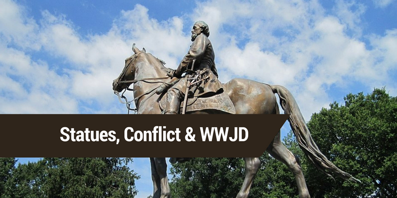 Statues, Conflict & WWJD