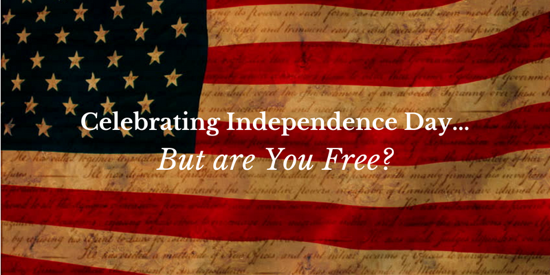 Celebrating Independence Day… But Are You Free?