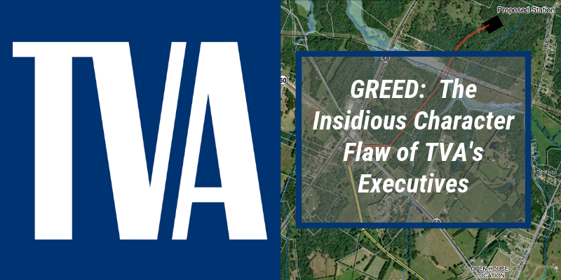 Greed: The Insidious Character Flaw of TVA's Executives