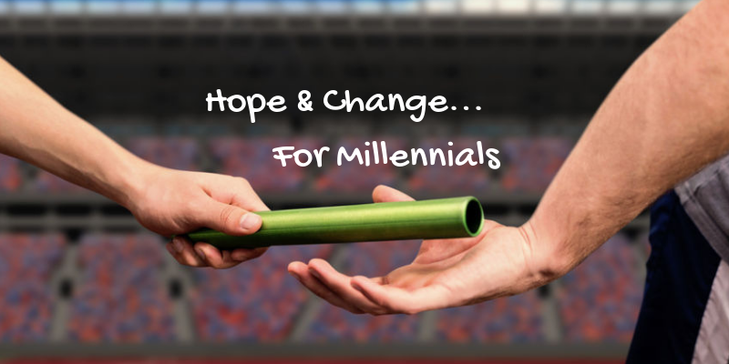 Hope & Change… For Millennials
