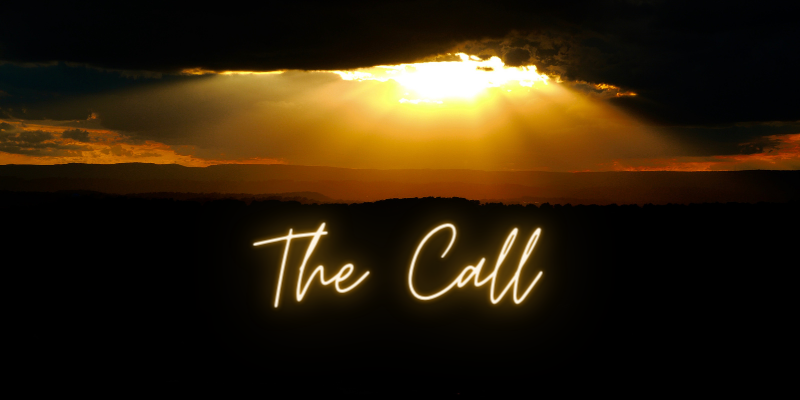 The Call (a poem of focus…)